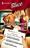 Sinfully Sweet: Wickedly Delicious\constant Craving\simply Scrumptious (Harlequin Blaze)