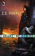 Heart of Stone by C E Murphy