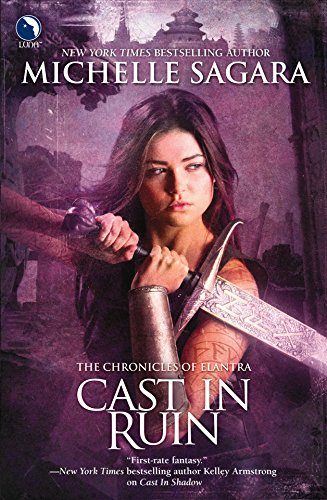 Cast in Ruin (Chronicles of Elantra, Book 7)