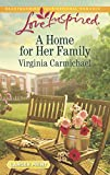 A Home for Her Family (Love Inspired Large Print), Carmichael, Virginia