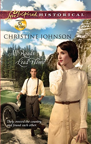 All Roads Lead Home (Love Inspired Historical)