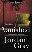 Vanished by Jordan Gray