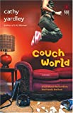 Couch World (Red Dress Ink) by Cathy Yardley