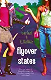 Flyover States (Red Dress Ink) by P.J. Macallister, Grace Grant