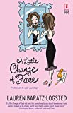 A Little Change of Face (Red Dress Ink Novels) by Lauren Baratz-Logsted