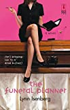 The Funeral Planner (Red Dress Ink Novels) by Lynn Isenberg