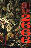 Book Cover: 2666: A Novel by Roberto Bolano