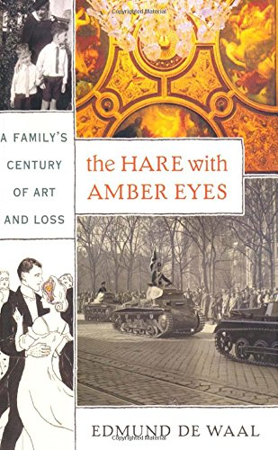 The Hare with Amber Eyes: A Family's Century of Art and Loss, de Waal, Edmund