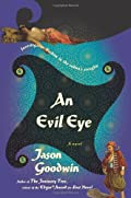An Evil Eye by Jason Goodwin