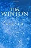 Book Cover: Breath By Tim Winton