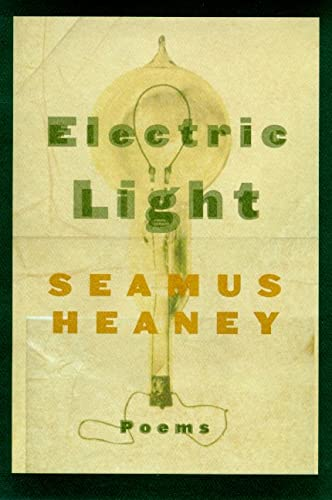 Electric Light: Poems, Heaney, Seamus