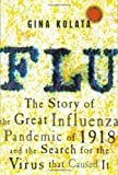Flu : The Story of the Great Influenza Pandemic of 1918 and the Search for the Virus That Caused It - book cover picture