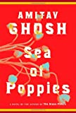 Book Cover: Sea Of Poppies By Amitav Ghosh