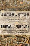 Cover Image of Longitudes and Attitudes: Exploring the World After September 11 by Thomas L. Friedman published by Farrar Straus & Giroux