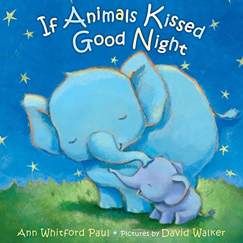 Read Now If Animals Kissed Good Night