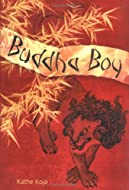 Book Cover: Buddha Boy by Kathe Koja