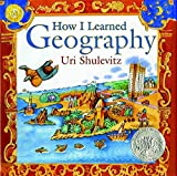 Book Cover: How I Learned Geography By Uri Shulevitz