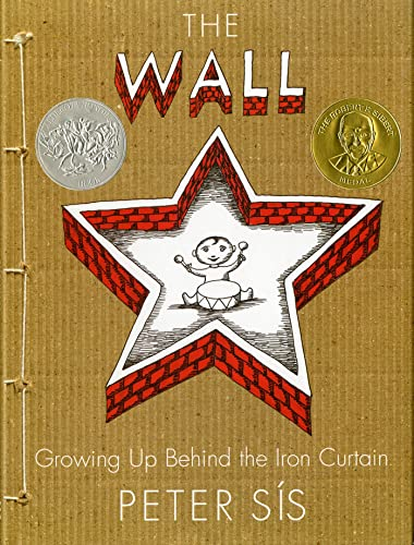 [The Wall: Growing Up Behind the Iron Curtain]