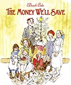 The Money We'll Save by Brock Cole