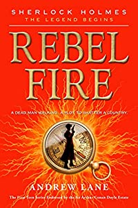 Rebel Fire by Andrew Lane