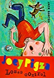 Joey Pigza loses Control , by Jack Gantos - Book Review by Darcy Lepore