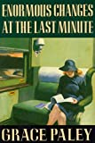 Book Cover: Enormous Changes at the Last Minute by Grace Paley