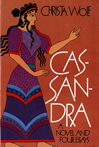 Cassandra: A Novel and Four Essays, Wolf, Christa