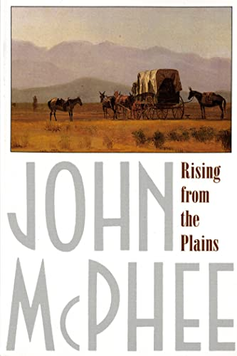 Rising from the Plains, McPhee, John