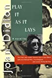 Book Cover: Play It As It Lays by Joan Didion