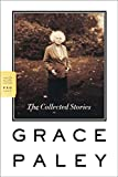Book Cover: The Collected Stories by Grace Paley