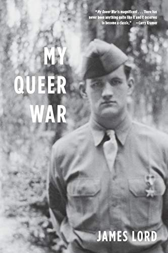 My Queer War, by Lord, James