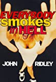Everybody Smokes in Hell - book cover picture