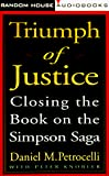 Triumph of Justice: Closing the Book on the Simpson Case - book cover picture