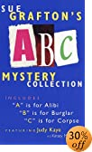 Sue Grafton's ABC Mystery Collection: A Is for Alibi/B Is for Burglar/C Is for Corpse... by  Sue Grafton, Judy Kaye (Reader) (Audio Cassette - December 1997)