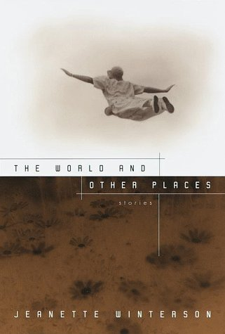 The World and Other Places, Winterson, Jeanette