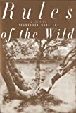 Rules of the Wild : A Novel - book cover picture
