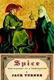 Spice : History of a Temptation
