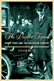 Buy The People's Tycoon: Henry Ford and the American Century from Amazon