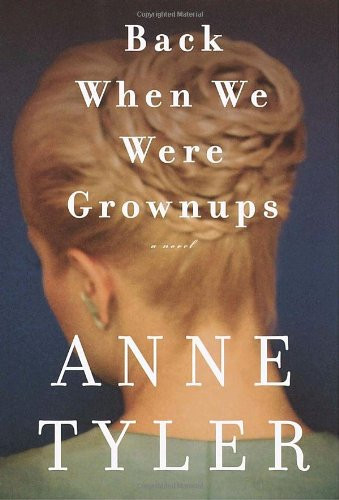 Back When We Were Grownups: A Novel, Tyler, Anne