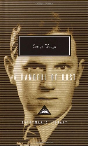 A Handful of Dust, by Waugh, Evelyn