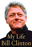 Cover Image of My Life by Bill Clinton published by Alfred A. Knopf