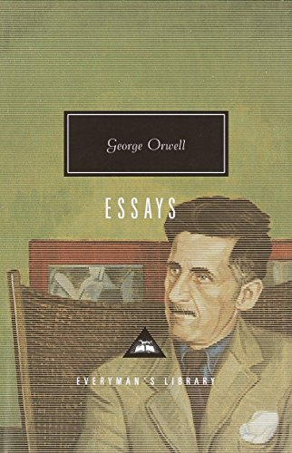 Essays (Everyman's Library Classics & Contemporary Classics), by Orwell, G.