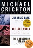 The Michael Crichton Collection: Jurassic Park/the Lost World/the Andromeda Strain (The... by  Michael Crichton, et al (Audio Cassette - May 2000)