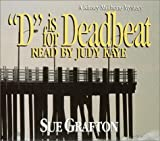 """D"" Is for Deadbeat : A Kinsey Milhone Mystery"