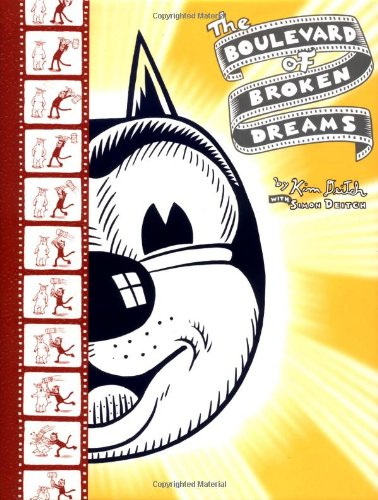 The Boulevard of Broken Dreams, by Deitch, K.