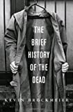 The Brief History of the Dead, US cover