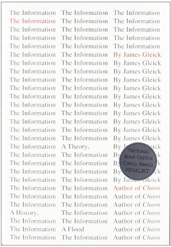 The Information, by Gleick, J.