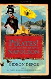 'The Pirates! In an Adventure with Napoleon' by Gideon Defoe