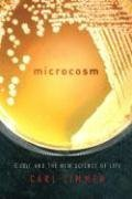 Microcosm: E. coli and the New Science of Life, by Zimmer, C.