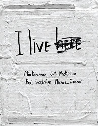 I Live Here (Pantheon Graphic Novels), Kirshner, Mia; Mackinnon, J.B.; Shoebridges, Paul; Simons, Michael